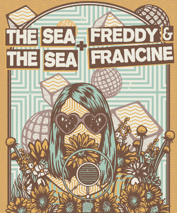 The Sea the Sea + Freddy & Francine W/ Raven Katz