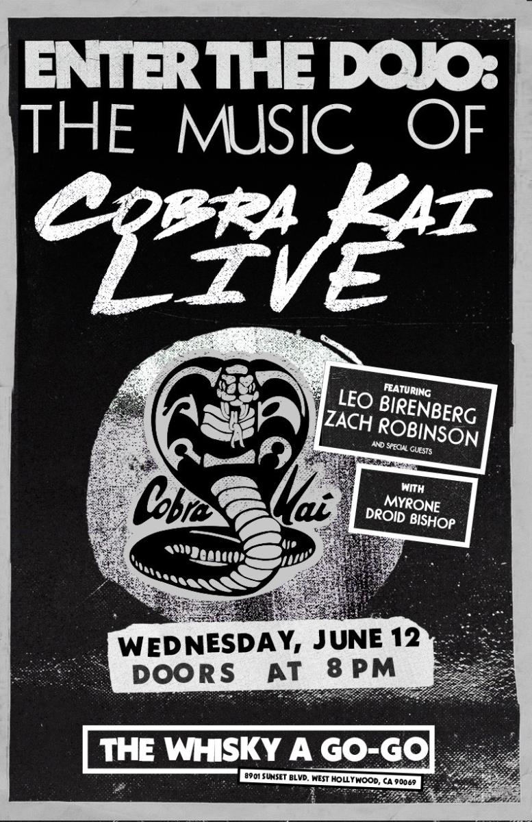 Enter The Dojo: The music of Cobra Kai live, featuring Leo Birenberg & Zach Robinson, Myrone, Droid Bishop
