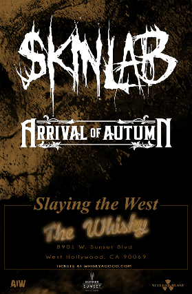 Skinlab, Arrival of Autumn at Whisky A Go Go