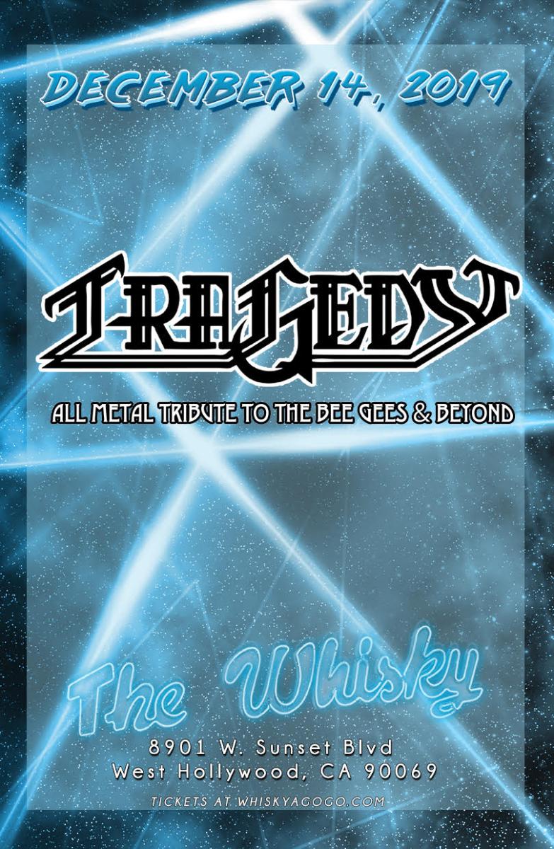 Tragedy: All Metal Tribute to The Bee Gees & Beyond, White Wizzard, Mandi Macias & Tre Woods, Skinwalker, Porridge