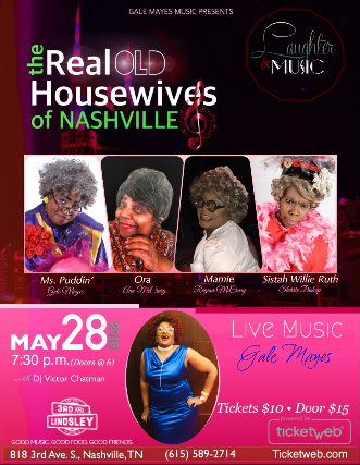 "Gale Mayes - Laughter & Music : ""The Real Old Housewives of Nashv"
