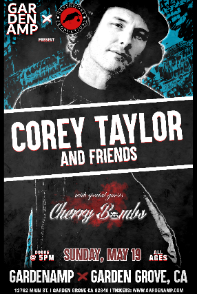 Corey Taylor, the Cherry Bombs and More