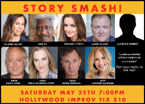 Story Smash! Competitive Storytelling at its Best! w/ Christine Blackburn, Danny Zuker, Wendi Mclendon-Covey, and Wayne Federman ft. Rachael O'Brien, Fielding Edlow, Larry Clarke, and more!