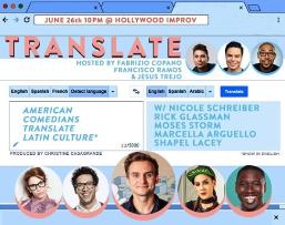 Translate w/ Francisco Ramos, Jesus Trejo, and Fabrizio Copano ft. Nicole Schreiber, Rick Glassman, Moses Storm, Marcella Arguello, and Shapel Lacey!