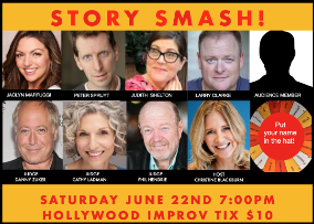 Story Smash The Storytelling Game Show! ft. Christine Blackburn, Danny Zuker, Phil Hendrie, Peter Spruyt, Larry Clarke, Judith Shelton, and Jaclyn Marfuggi, Cathy Ladman, and more!