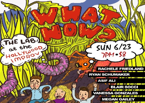 What Now? w/ Noah Findling and Amy Silverberg Ft. Asif Ali, Megan Gailey, & more TBA!