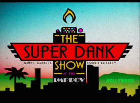 The Super Dank Show w/ Quinn Garret and Robbie Ezratty ft. Wally Baram, Justin Martindale, Brandon Brickz, Ayo Edebiri, Tim Dillon, Rachel Wolfson and more!