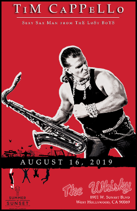 Tim Cappello (Sexy Sax Man from The Lost Boys)