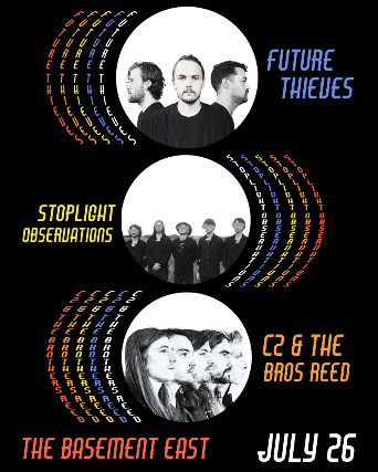 Future Thieves & Stop Light Observations w/ C2 & The Brothers Reed