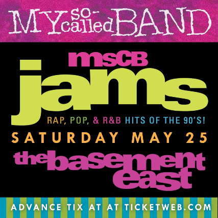 My So-Called Band: MSCB JAMS! Rap, Pop, R&B Hits of the '90s!