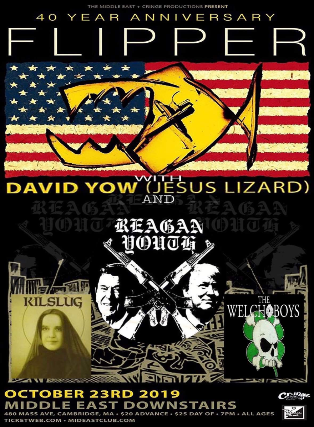 Flipper with David Yow (Jesus Lizard) 40th Anniversary Show W/ Reagan