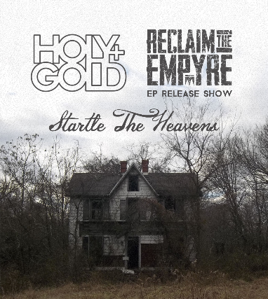 Reclaim the Empyre EP Release Show