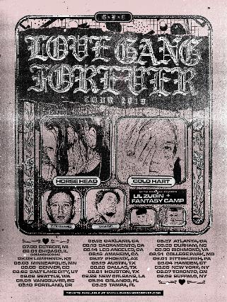 LOVE GANG FOREVER TOUR