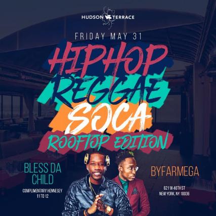 Hip hop Reggae Soca Rooftop Party