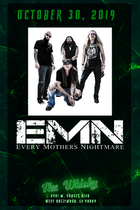 Every Mother's Nightmare at Whisky A Go Go