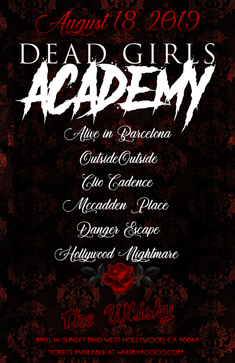 Dead Girls Academy, Alive in Barcelona, Clio Cadence, Mccadden Place, Danger Escape, OutsideOutside, Hollywood Nightmare