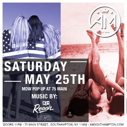 AM Southampton - Saturday May 25th (Memorial Day Weekend)