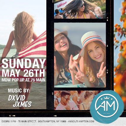 AM Southampton - Sunday May 26th (Memorial Day Weekend)