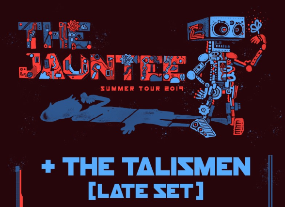 The Jauntee + The Talismen (Late Set)