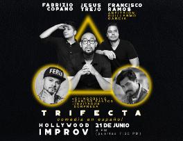 TRIFECTA (Comedia en Español/Spanish Language Comedy)