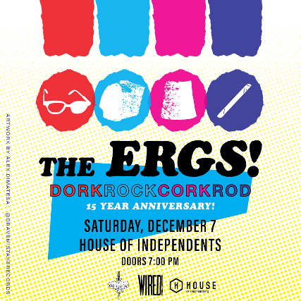 SOLD OUT: The Ergs!: 15th Anniversary of dorkrockcorkrod - Asbury Park, NJ 07712