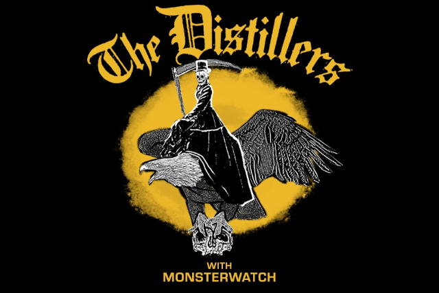 The Distillers, Monsterwatch