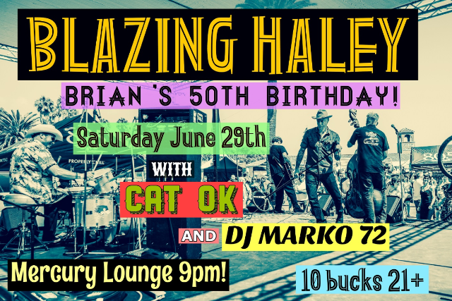 Blazing Haley, Cat Ok, Marko72 at Mercury Lounge