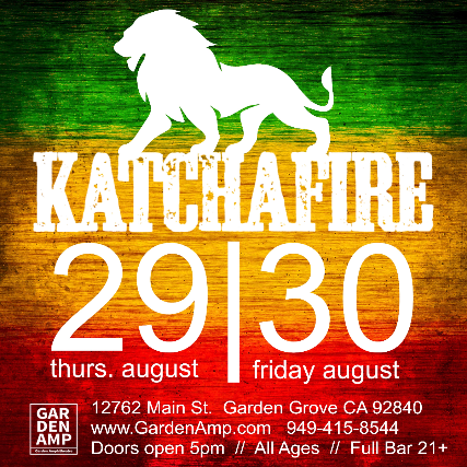 Katchafire at the Garden Amp