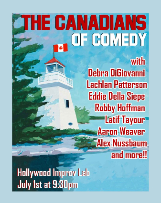 The Canadians of Comedy: Debra DiGiovanni, Lachlan Patterson, Robby Hoffman and Eddie Della Siepe, Andrew Johnston, and more!