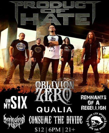 Product of Hate // Oblivion Zero // On My Six // Remanants of a Rebellion // Prison City Brigade // Reflection of Flesh // Consume the Divide