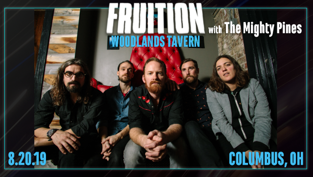 Fruition w/ The Mighty Pines at Woodlands Tavern