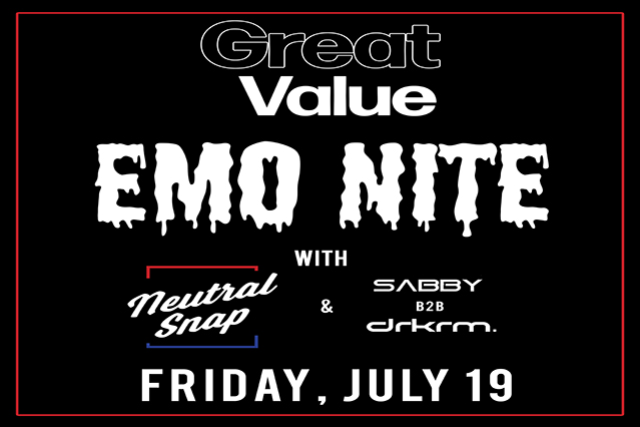 Great Value EMO NIGHT ft. Neutral Snap & drkrm. b2b Sabby