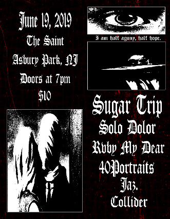SUGAR TRIP / SOLO DOLOR / RVBY MY DEAR / 40PORTRAITS / JAZ / COLLIDER