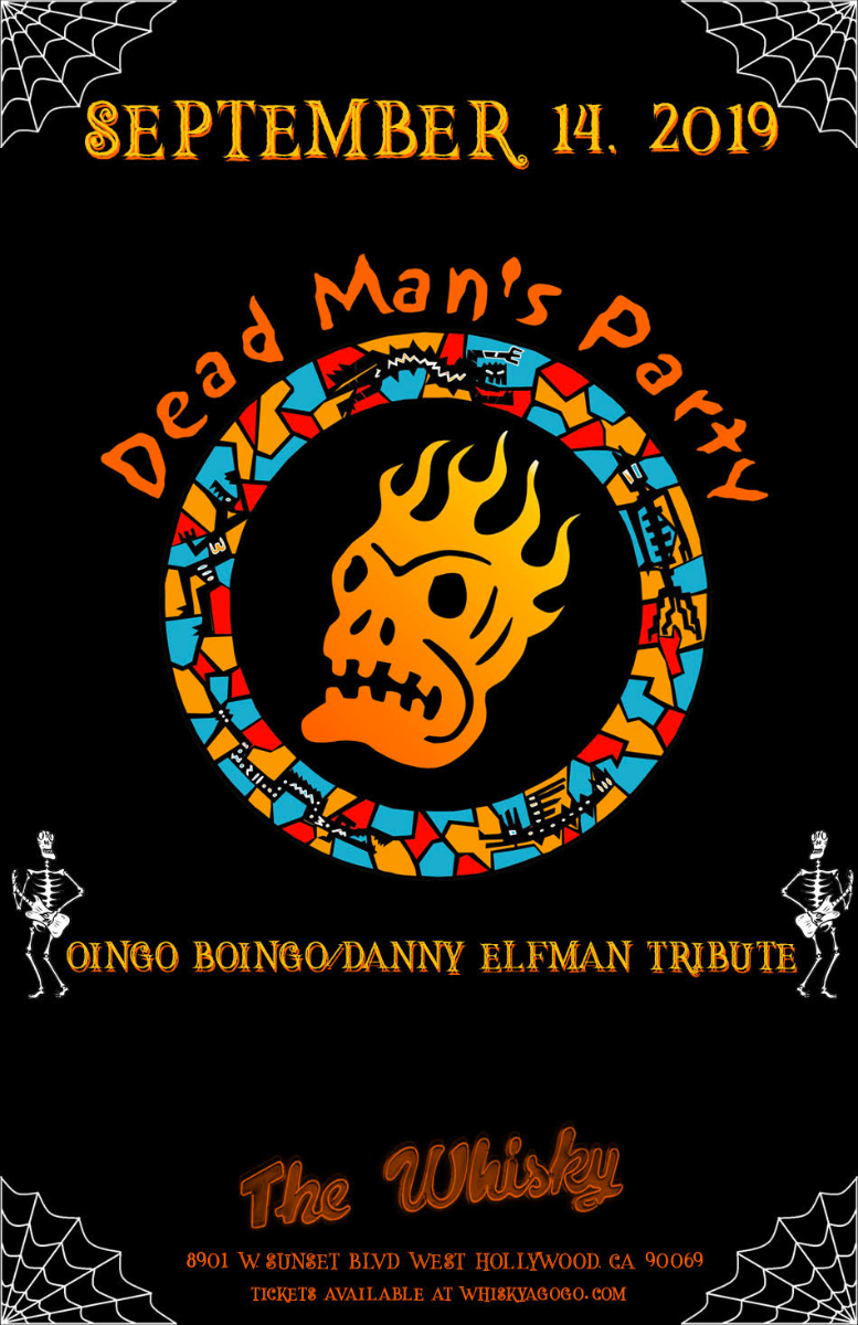 Dead Man's Party (Tribute to Oingo Boingo + Danny Elfman), The Swansons , Dean Decay, The Bad Addicts, Delfino Squared