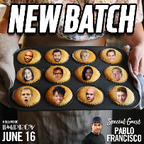 New Batch: Developmental Showcase w/ Jeffrey Baldinger and Ken Garr ft. Connor Hangsleben, Billy Bonnell, Leah Kayajanian and more w/ Special Guest Pablo Francisco!