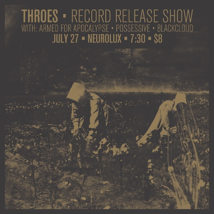 Throes (Album Release!) at Neurolux Lounge