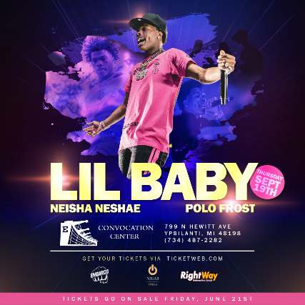 Lil Baby with special guests Neisha Neshae & Polo Frost