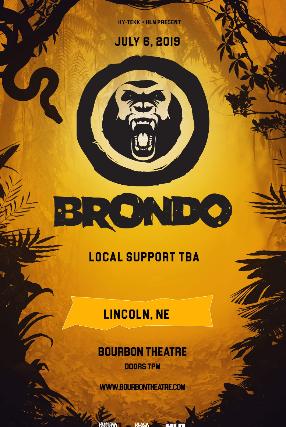 Brondo at Bourbon Theatre