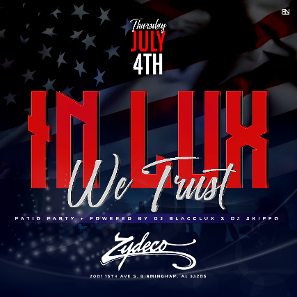 In Lux We Trust: July 4th Party
