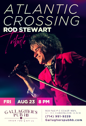 Atlantic Crossing Rod Stewart tribute