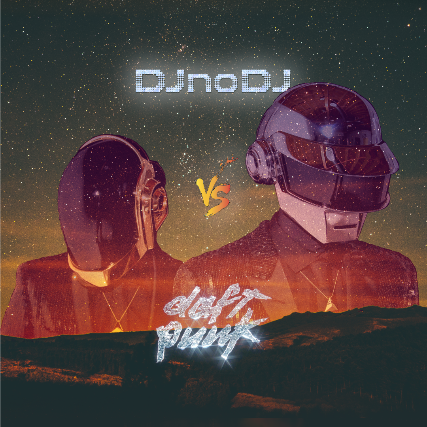 DJ NO DJ vs Daft Punk LIVE