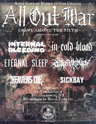 ALL OUT WAR, Internal Bleeding, In Cold Blood , Eternal Sleep, Outer Heaven, Heavens Die, Sickbay