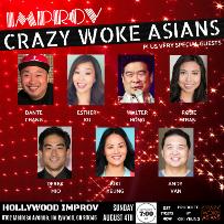 Crazy Woke Asians: Dante Chang, Esther Ku, Walter Hong, Rosie Tran, Derek Mio, Kiki Yeung, Andy Van & more!