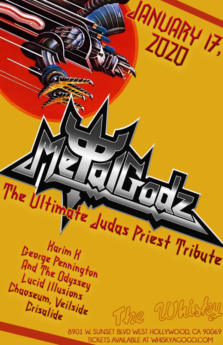 Metal Godz (A Tribute to Judas Priest),  Karim K, George Pennington And The Odyssey , Lucid Illusions, Chaoseum, Veilside, Crisalide
