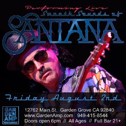 Smooth Sounds of Santana at Garden Amp