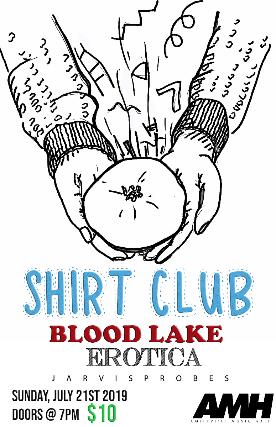Shirt Club, Blood Lake, Erotica, Jarvis Probes