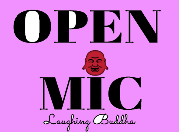 Open Mic Thursday - Laughing Buddha