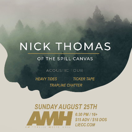 Nick Thomas (of The Spill Canvas)