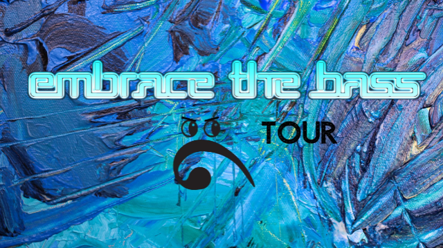Embrace the Bass Tour