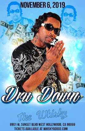 Dru Down, DC Flyz, Chase, Oso Krazy at Whisky A Go Go